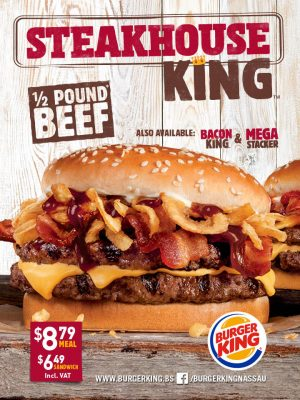 The New Steakhouse KING Is Here At Burger King Nassau