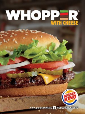 The Whopper..A Flame Grilled Classic @ Burger King Nassau