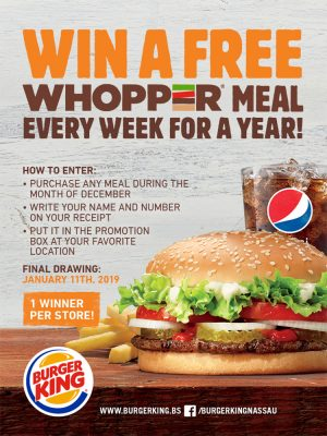 Win a Free Whopper Meal Every Week for a Year at Burger King Nassau